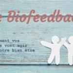 Nouveauté : Le Biofeedback