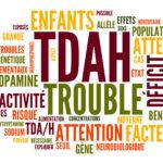 Trouble déficitaire de l'attention / hyperactivité (TDAH) chez l'adulte
